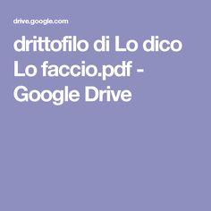 drittofilo di Lo dico Lo faccio.pdf - Google Drive