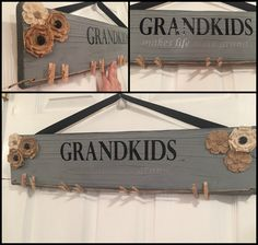 Grandkids - Makes life more grand. wooden sign to hang grandkids pictures from