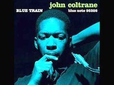 John Coltrane  Blue Train Full Album