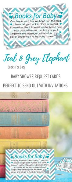 Books for Baby Request Cards - for Up to 20 Guests.These Teal Blue and Gray Elephant Themed Baby Books Request Cards are perfect to send with invitations for your Boy Baby Shower. #itsaboy #elephantbabyshower #babyshower #boybabyshower #booksforbaby