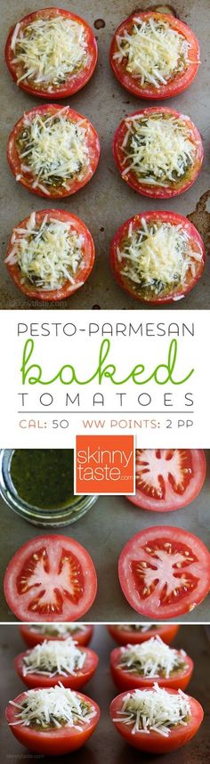 Pesto-Parmesan Baked Tomatoes ~ Easy peasy, just slice the tomatoes, top with a little pesto and shredded Parmesan cheese and bake in the oven. This would be yummy with Asiago or mozzarella as well. Serve them as a side with grilled chicken or fish, or even a simple pasta with garlic and oil.
