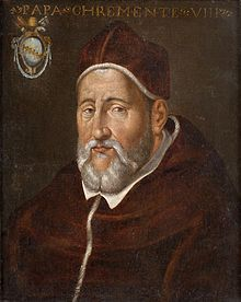 Clement VIII  Papacy began30 January 1592  Papacy ended3 March 1605  PredecessorInnocent IX  SuccessorLeo XI  Orders  Ordination1580  Consecration2 February 1592  byAlfonso Gesualdo di Conza  Created Cardinal18 December 1585  Personal details  Birth nameIppolito Aldobrandini  Born24 February 1535  Fano, Marche, Papal State  Died3 March 1605 (aged69)  Rome, Papal State