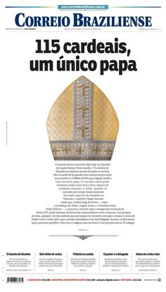 115 Cardinals, only one Pope - Correio Braziliense front page, published in Brasilia, Brazil Newspaper Layout, Newspaper Cover, Newspaper Design, Graphic Design Resume, Graphic Design Illustration, Editorial Layout, Editorial Design, Layout Design, Print Design