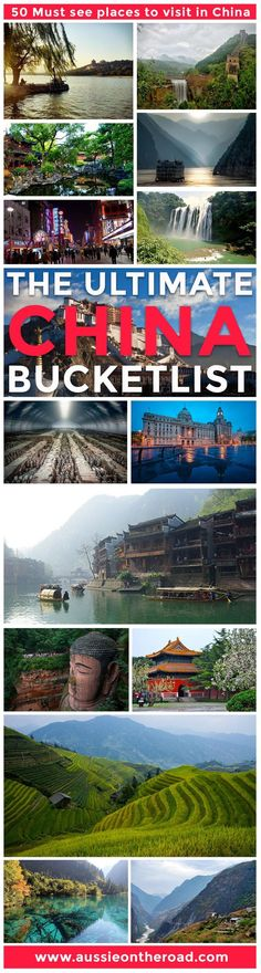 The ultimate travel bucket list of unforgettable places to visit in China.
