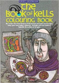 Book of Kells Colouring Book: Geoff Greenham: 9780946005499: Amazon.com: Books