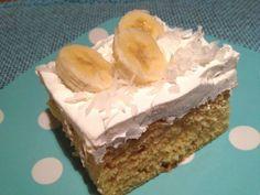 "Banana creme cake .. ""poke cake"" recipe ... yummy!"
