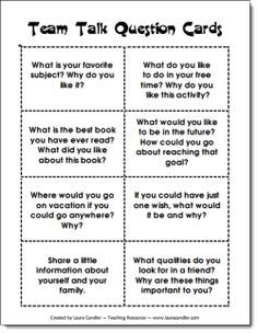 Free Team Talk Question Cards from Laura Candler's Caring Classroom page - activity directions on the page with the task cards