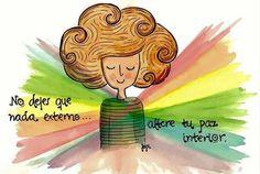 """""""no dejes que nada externo altere tu paz interior."""" (Imagen gracias a @bendiciones_para_ti_ #bendiciones_para_ti_)"""