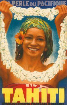 """Ah, how we love vintage travel posters! Tahiti, """"La Perle du Pacifique!"""""""