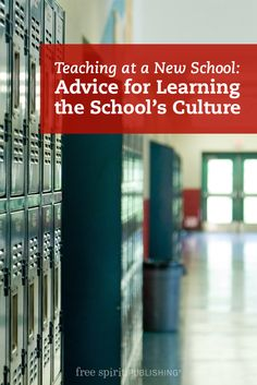 Teaching at a New School: Advice for Learning the School's Culture