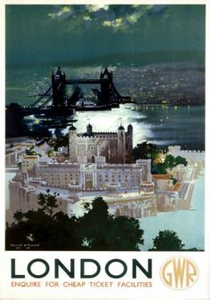 Tower of London and Tower Bridge. Great Western railway (GWR) Vintage Travel…