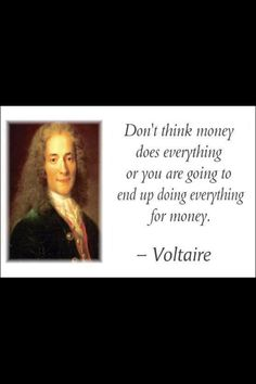 Money isn't everything! #truth #quote