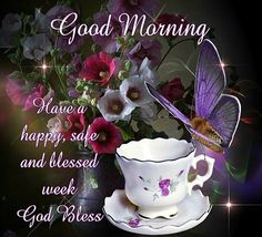 Good Morning!  I pray you have a blessed week.