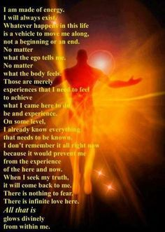 I am made of energy. We are made of energy. Once you understand about this concept, the nature of energy is in everyone. A reserved energy for HEALING. Spiritual Growth, Spiritual Quotes, Reiki Quotes, Spiritual Reality, Spiritual Advisor, Spiritual Beliefs, Spiritual Meaning, Good Vibe, A Course In Miracles