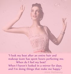 {Anne Hathaway quote}