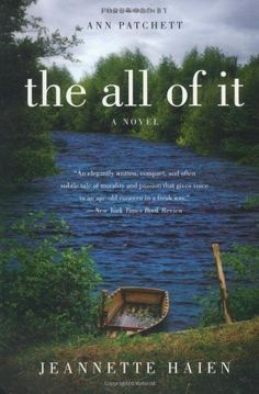The All of It by Haien, Jeannette (2011) Paperback  https://www.amazon.com/dp/B00IGYR6PY/ref=cm_sw_r_pi_dp_.0dLxbWHD14P1
