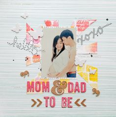 #papercraft #scrapbook #layout  MeandDadtobe by Evelynpy