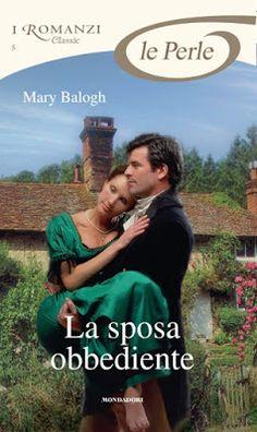 Leggo Rosa: LA SPOSA OBBEDIENTE di Mary Balogh