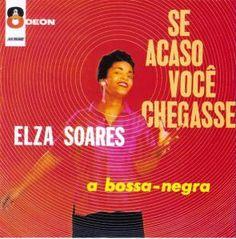 Elza Soares / Se Acaso Você Chegasse(1960)