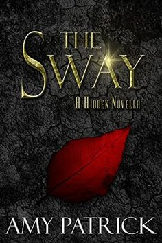 https://staceykym.wordpress.com/2016/02/15/review-the-sway-hidden-trilogy-2-5-by-amy-patrick/
