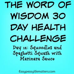 The Word Of Wisdom 30 Day health Challenge ~ Easy Peasy Life Matters