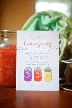 These invitations are super cute...and what an awesome idea!  Totally having a canning party next spring/summer  @Meredith Moix