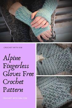 Alpine Fingerless Gloves Free Crochet Pattern - Crochet With Kim Crochet Fingerless Gloves Free Pattern, Quick Crochet Patterns, One Skein Crochet, Crochet Mittens Free Pattern, Crochet Headband Pattern, Free Crochet, Fingerless Mittens, Crochet Granny, Crochet Craft Fair