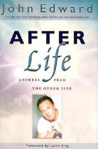 John Edward After Life Answers from the Other Side 1st Edition HCDJ $7.49 FREE SHIPPING!!!!!!!!!!