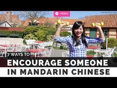 7 Ways to Encourage Someone in Mandarin Chinese - Mandarin HQ