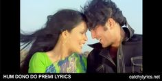 Hum Dono Do Premi Lyrics: The most famous old song lyrics from the movie Ajanabee (1974) that is sung by super singers Kishore Kumar & [Read More...]