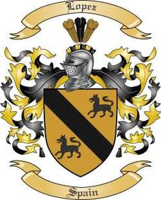 Ayala  Coat of Arms  Family Crest | We do have the Lopez coat of arms / family crest from Spain, along ...