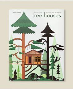 Tree Houses ++ Philip Jodidio