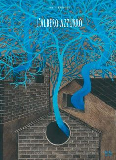 The Blue Tree: Amin Hassanzadeh Sharif Shel Silverstein, Album Book, Fantasy Illustration, Smile Because, Children's Literature, Historical Fiction, Book Cover Design, Book Club Books, Vintage Advertisements