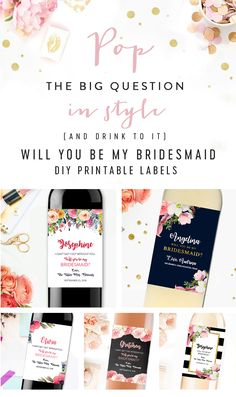 This is such a sweet way to ask your friend to be your bridesmaid! They're printable wine labels!