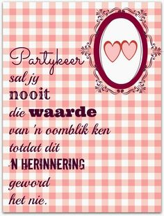 Partykeer sal jy nooit die waarde van 'n oomblik ken totdat dit 'n herinnering geword het nie. Afrikaanse Quotes, True Words, Cute Quotes, Positive Thoughts, Quotes To Live By, Qoutes, Give It To Me, Language, Inspirational Quotes