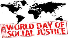 World Day of Social Justice: Promoting Environmentally Sustainable Economies and Societies - http://www.socialworkhelper.com/2016/02/20/world-day-of-social-justice-lets-make-social-justice-available-for-all/?Social+Work+Helper