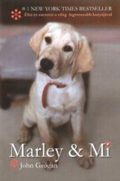 """[95%/83] """"Marley a világ legrosszabb kutyája, akit gazdái, John Grogan…"""