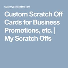 Custom Scratch Off Cards for Business Promotions, etc.  | My Scratch Offs