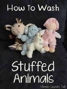 How to Wash Stuffed Animals- this worked great! so much easier and more effective than washing by hand.