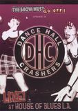 The Show Must Go Off!: Dance Hall Crashers - Live at the House of Blues L.A. [DVD] [English] [2005]