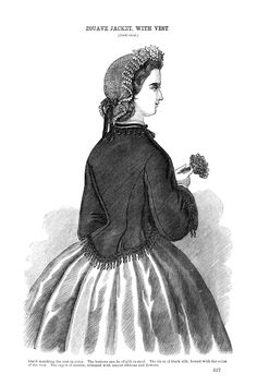Godey's Lady's Book June 1864  This Jacket can be made of cloth or velvet, trimmed with a chenille gimp and a fringe of drop buttons. The ves should be of silk or cloth, of some bright color. It is cut with 3 points in front, and bound all round with a braid matching the vest in color. The buttons can be of gilt or steel. The tie is of black silk, bound with the color of the vest. The cap is of muslin, trimmed with scarlet ribbons and flowers.