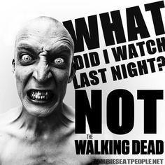 No Walking Dead...