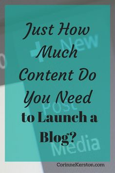 You know you need content. But how much do you need to actually launch? Here's my answer to how much content you need to finally launch your blog. Click to find out more.  via /corinneck/
