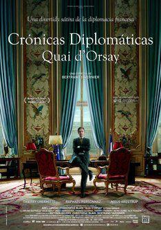 "Tráiler de ""Crónicas Diplomáticas"". Quai d'Orsay. Información, sinópsis y ficha técnica de la película"