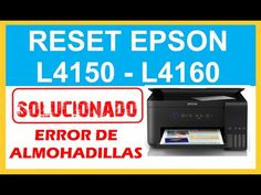 (1790) Solucionar Error de Almohadillas Impresora Epson L4150 y L4160 - RESET CONTADOR - YouTube Epson, Nintendo Wii, Youtube, Printers, Youtubers, Youtube Movies