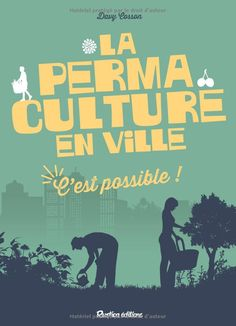 Buy La permaculture en ville, c'est possible ! by Davy Cosson and Read this Book on Kobo's Free Apps. Discover Kobo's Vast Collection of Ebooks and Audiobooks Today - Over 4 Million Titles! Reading Online, Books Online, Book Finder, Hindi Books, College Books, Lettering, Library Books, Textbook, Audiobooks