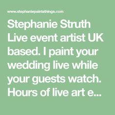 I paint your wedding live while your guests watch. Hours of live art entertainment and a beautiful painting as a souvenir. Live Events, Art Of Living, Looking Stunning, Beautiful Paintings, Corporate Events, United Kingdom, Live Art, Entertaining, Artist