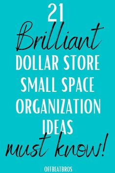 DIY Dollar Store Organizing Hacks To Organize small spaces. Dollar store is best if you want to organize small spaces on a budget. These dollar store small space organization ideas will help you to do the same. I'm so GLAD I found these amazing dollar store organization ideas for organizing small spaces. Definitely Pinning!