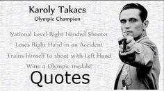 Karoly Takacs Quotes in Hindi