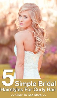 5 Simple Bridal Hairstyles For Curly Hair #brautfrisuren #hochzeit #hairstyles